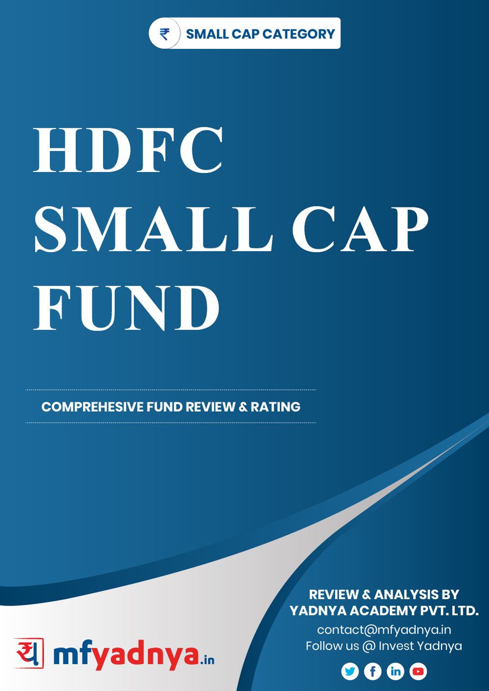 This e-book offers a comprehensive mutual fund review of HDFC Small Cap Fund. It reviews the fund's return, ratio, allocation etc. ✔ Detailed Mutual Fund Analysis ✔ Latest Research Reports