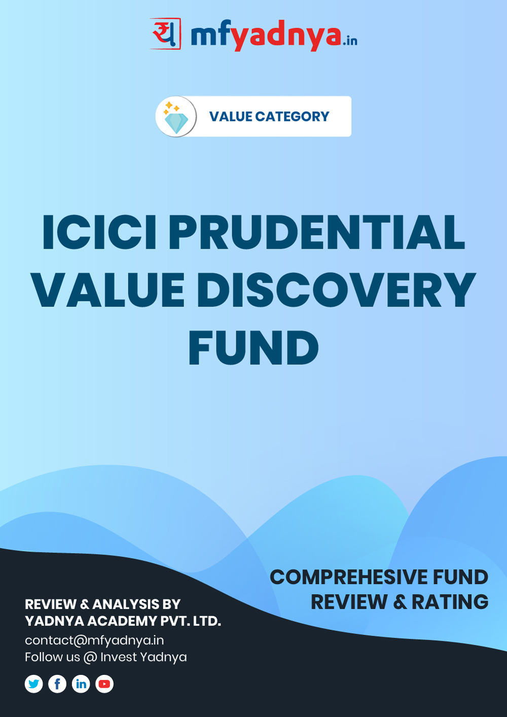 Value or Contra Category Review - ICICI Prudential Value Discovery Fund. Most Comprehensive and detailed MF review based on Yadnya's proprietary methodology of Green, Yellow & Red Star. Detailed Analysis & Review based on Sept 30th, 2019 data.