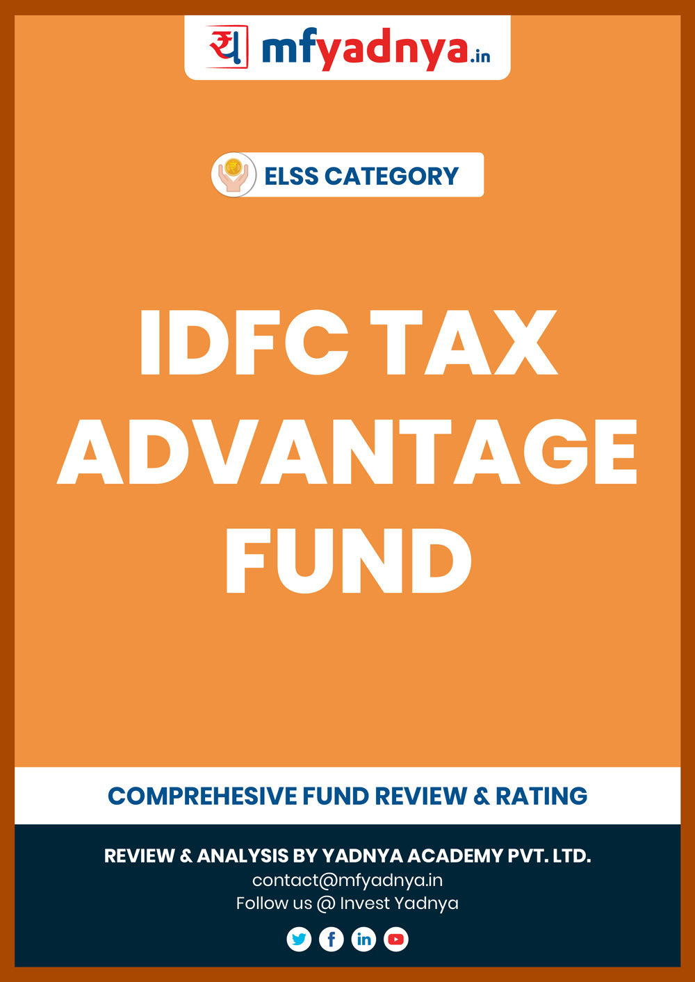 ELSS (Tax Saver) Category - IDFC Tax Advantage Fund Detailed Analysis & Review based on July 31st, 2019 data. Most Comprehensive and detailed review based on Yadnya's proprietary methodology of Green, Yellow & Red Star.