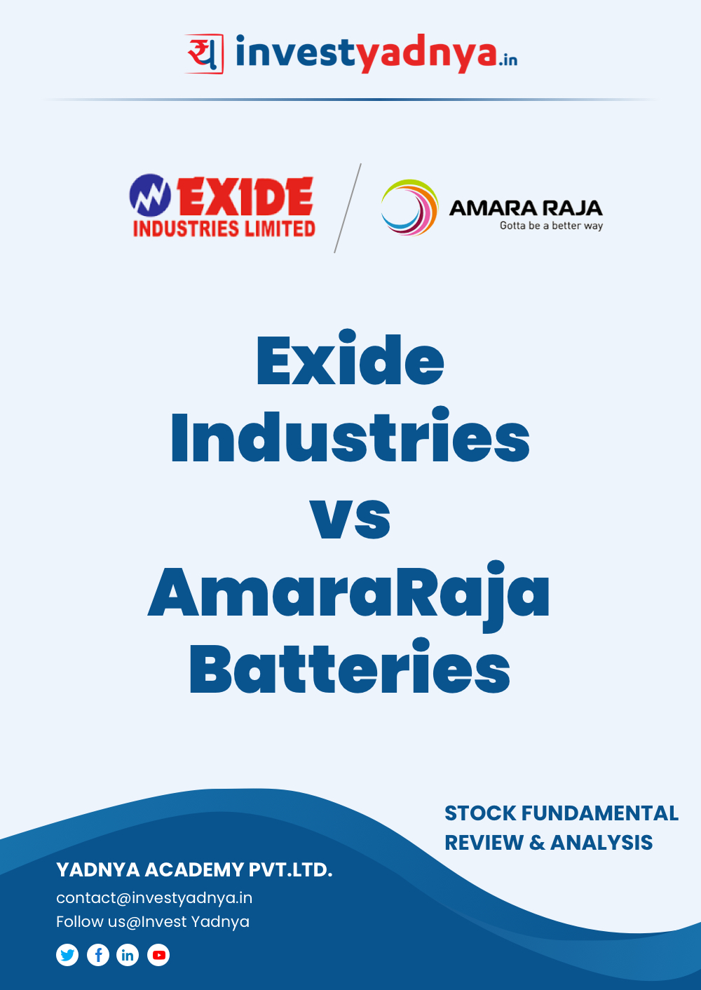 Study this e-book and get a comprehensive review about the Exide Industries Vs Amara Raja Batteries. It gives a detailed review about the Exide industries company profile, competitors, value research, etc. ✓ Free Books Download Pdf ✓ Investment Advice Online ✓ Online Financial Advice Tools