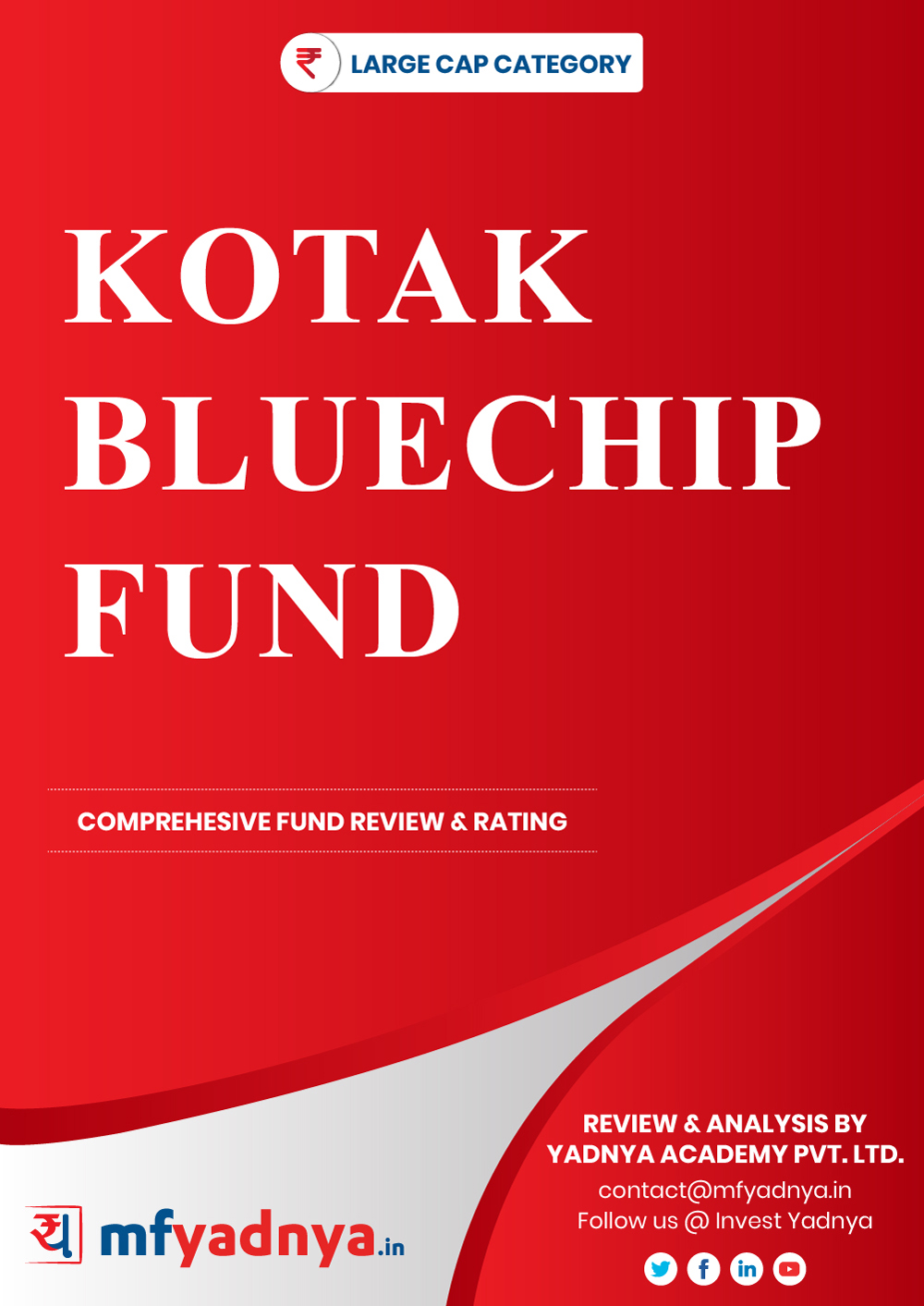 Large Cap Category Review - Kotak Bluechip Fund. Most Comprehensive and detailed MF review based on Yadnya's proprietary methodology of Green, Yellow & Red Star. Detailed Analysis & Review based on August 31st, 2019 data.