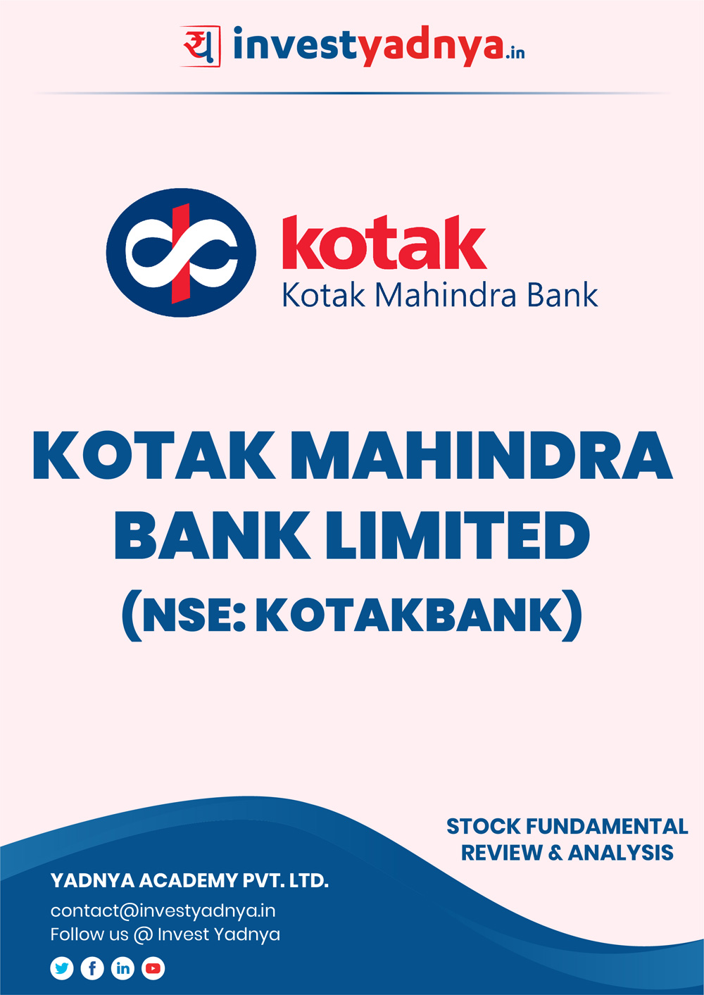 Kotak Mahindra Bank Company Review based on Q32018-19 and FY2017-18 data. Book contains Fundamental Analysis of the bank considering both Quantitative (Financial) and Qualitative Parameters.