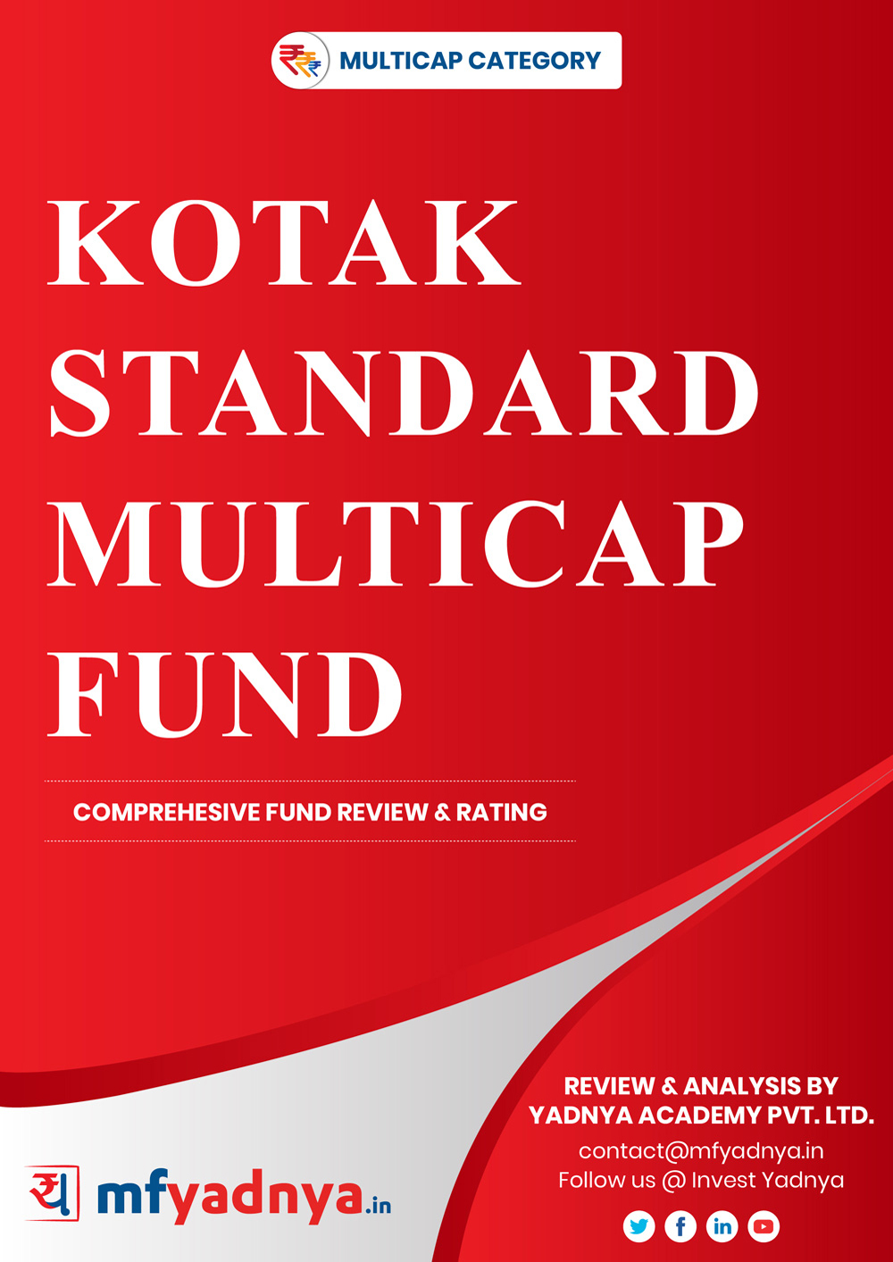 Multi-Cap Category Review - Kotak Standard Multicap Fund. Most Comprehensive and detailed MF review based on Yadnya's proprietary methodology of Green, Yellow & Red Star. Detailed Analysis & Review based on July 31st, 2019 data.