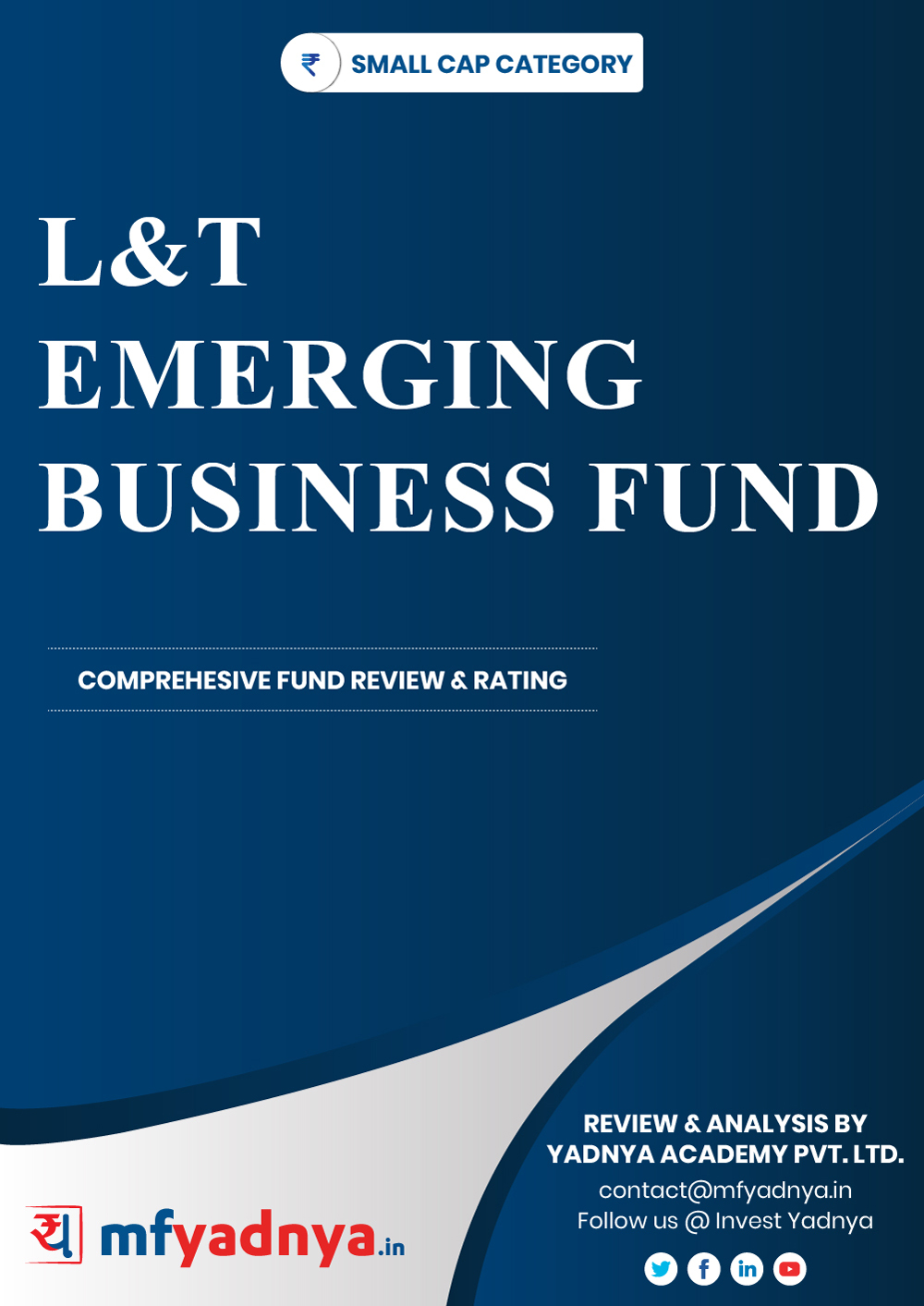 Small Cap Category Review - L&T Emerging Businesses Fund. Most Comprehensive and detailed MF review based on Yadnya's proprietary methodology of Green, Yellow & Red Star. Detailed Analysis & Review based on August 31st, 2019 data.