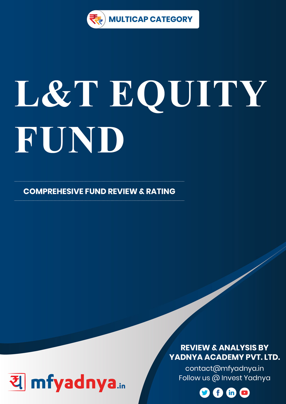 Multi-Cap Category Review - L&T Equity Fund. Most Comprehensive and detailed MF review based on Yadnya's proprietary methodology of Green, Yellow & Red Star. Detailed Analysis & Review based on July 31st, 2019 data.