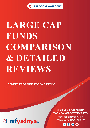 Detailed Analysis Review based on latest 31st Aug, 2019 data. Most Comprehensive comparison and detailed review based on Yadnya's proprietary methodology of Green, Yellow & Red Star of 10 Large Cap funds.