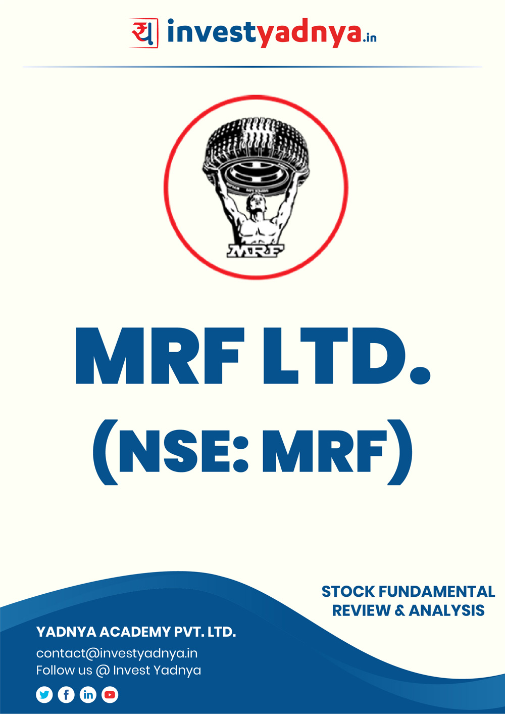 MRF Ltd. Company/Stock Review & Analysis based on Q42018-19 and FY2018-19 data. The book contains Fundamental Analysis of the company considering both Quantitative (Financial) and Qualitative Parameters.