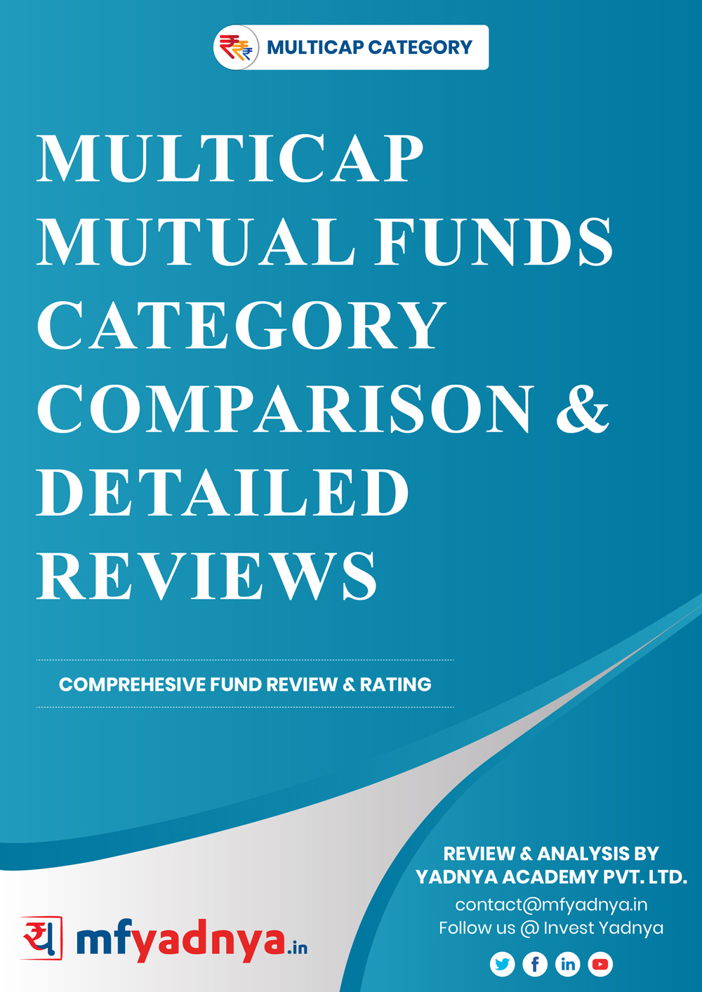Multicap Mutual Fund Category - Detailed Analysis & Review based on latest 28th Feb, 2019 data. Most Comprehensive comparison and detailed review based on Yadnya's proprietary methodology of Green, Yellow & Red Star of 12 Multicap funds.