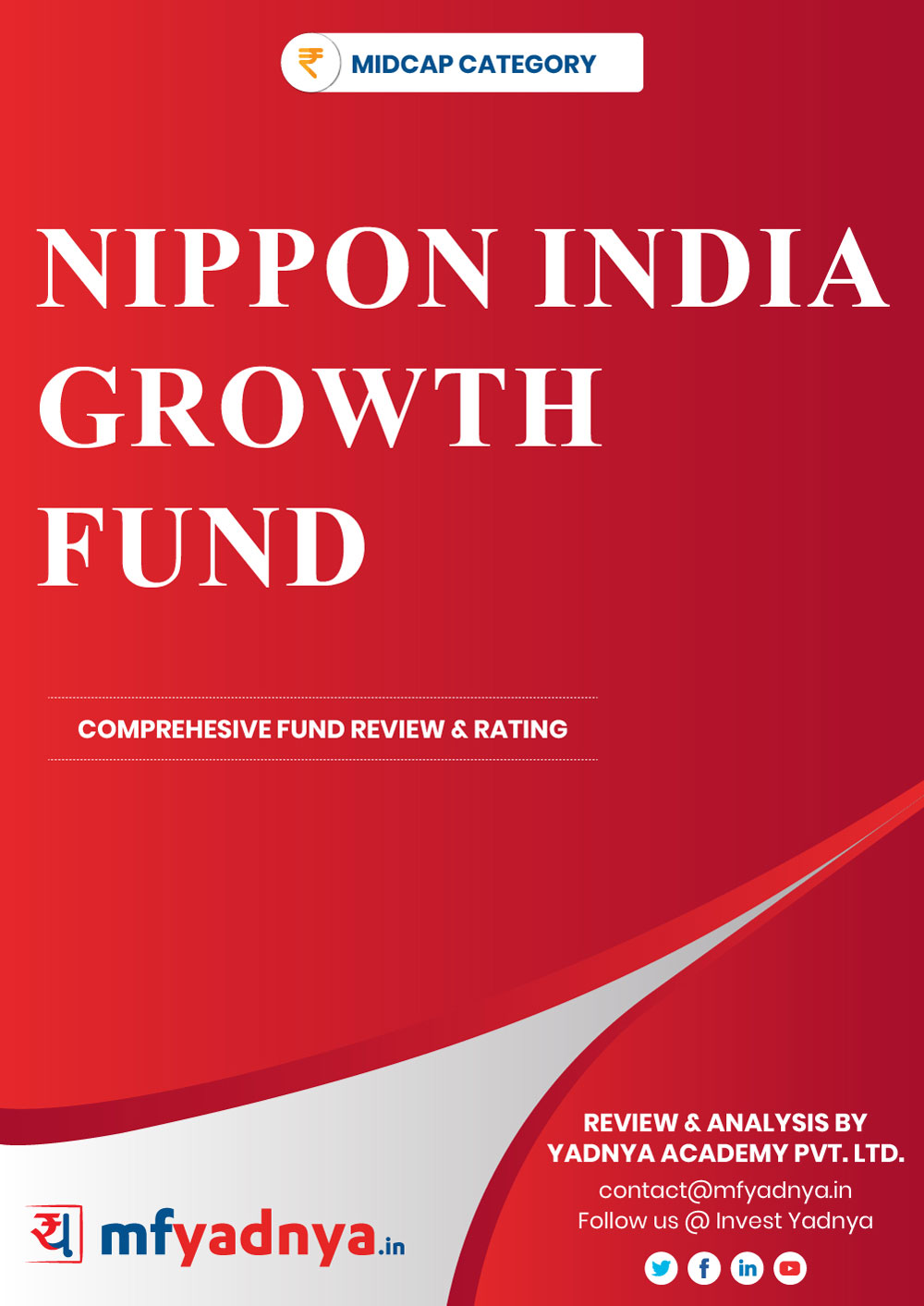 Midcap Category Review - Nippon India Growth Fund. Most Comprehensive and detailed MF review based on Yadnya's proprietary methodology of Green, Yellow & Red Star. Detailed Analysis & Review based on Oct 31st, 2019 data.