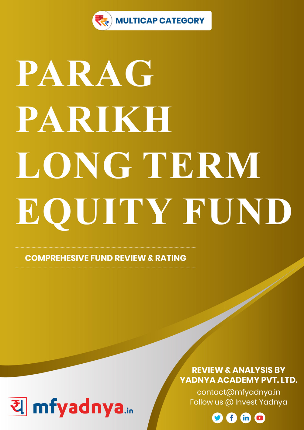 Multi-Cap Category Review - Parag Parikh Long Term Equity Fund. Most Comprehensive and detailed MF review based on Yadnya's proprietary methodology of Green, Yellow & Red Star. Detailed Analysis & Review based on July 31st, 2019 data.