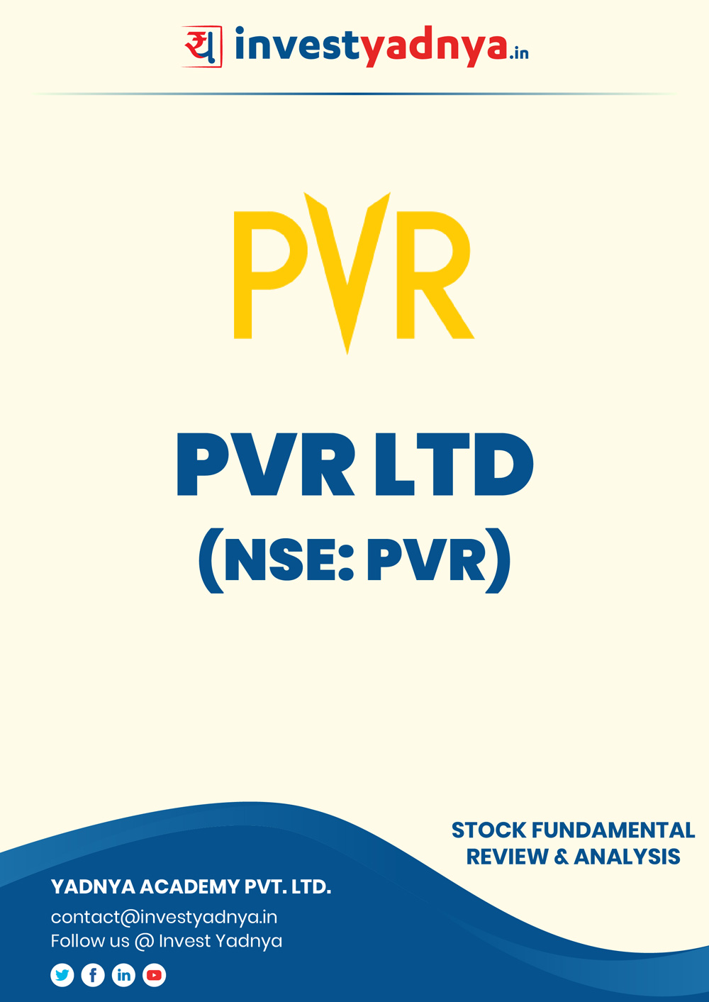 PVR Ltd. company/Stock Review & Analysis based on Q12019-20 and FY2018-19 data. The book contains Fundamental Analysis of the company considering both Quantitative (Financial) and Qualitative Parameters.