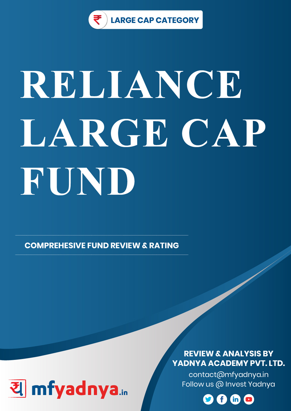 Large Cap Category Review - Reliance Large Cap Fund. Most Comprehensive and detailed MF review based on Yadnya's proprietary methodology of Green, Yellow & Red Star. Detailed Analysis & Review based on August 31st, 2019 data.