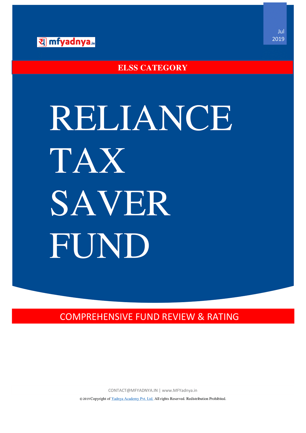 ELSS (Tax Saver) Category - Reliance Tax Saver Fund Detailed Analysis & Review based on July 31st, 2019 data. Most Comprehensive and detailed review based on Yadnya's proprietary methodology of Green, Yellow & Red Star.