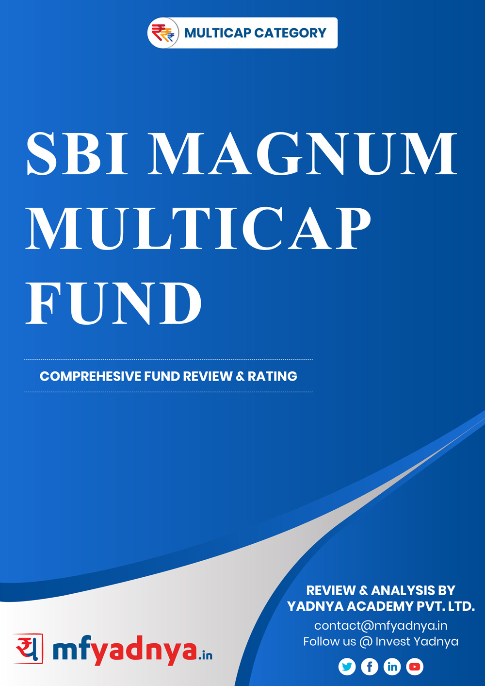 Multi-Cap Category Review - SBI Magnum Multicap Fund. Most Comprehensive and detailed MF review based on Yadnya's proprietary methodology of Green, Yellow & Red Star. Detailed Analysis & Review based on July 31st, 2019 data.