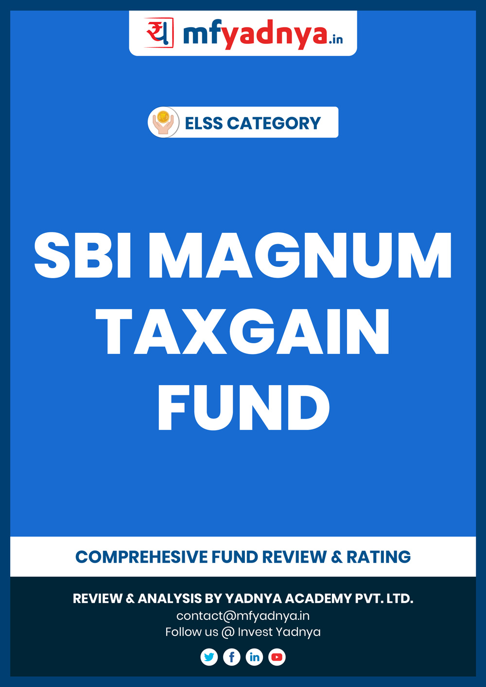 SBI Magnum Taxgain Fund - Detailed Analysis & Review based on July 31st, 2019 data. Most Comprehensive and detailed review based on Yadnya's proprietary methodology of Green, Yellow & Red Star.