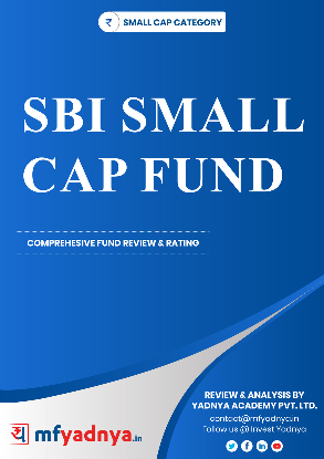 Small Cap Category- SBI Small Cap Fund Detailed Analysis & Review based on Feb 28th, 2019 data. Most Comprehensive and detailed review based on Yadnya's proprietary methodology of Green, Yellow & Red Star.