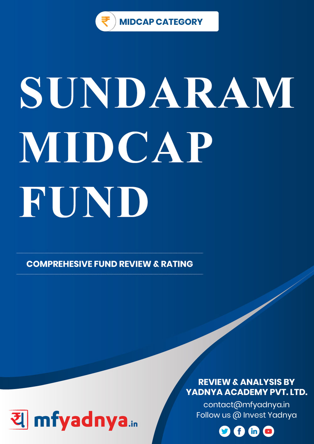Midcap Category Review -  Sundaram Mid Cap Fund . Most Comprehensive and detailed MF review based on Yadnya's proprietary methodology of Green, Yellow & Red Star. Detailed Analysis & Review based on Oct 31st, 2019 data.