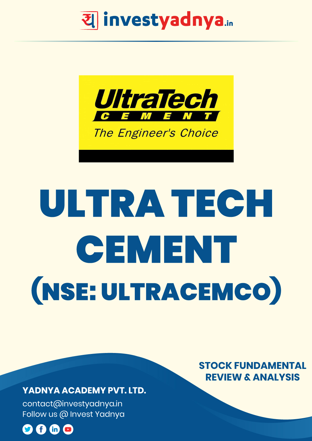 Ultratech Cement Ltd. company/Stock Review & Analysis based on Q12019-20 and FY2018-19 data. The book contains Fundamental Analysis of the company considering both Quantitative (Financial) and Qualitative parameters. Book is updated as on 30th Sept, 2019.