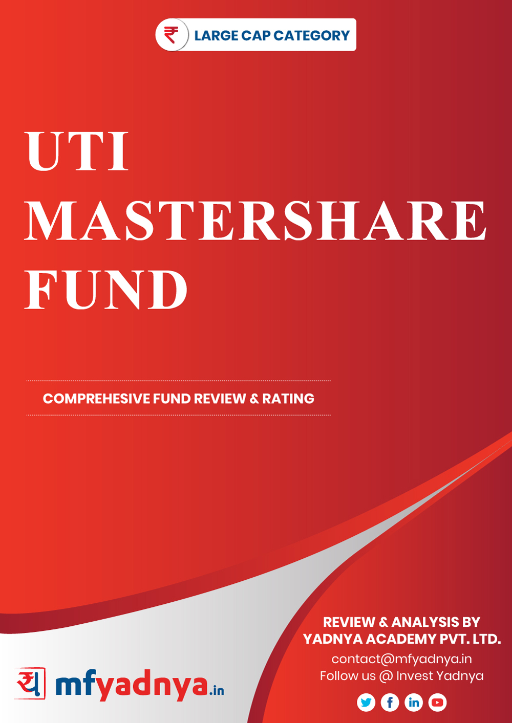 Large Cap Category Review - UTI Mastershare Fund. Most Comprehensive and detailed MF review based on Yadnya's proprietary methodology of Green, Yellow & Red Star. Detailed Analysis & Review based on August 31st, 2019 data.
