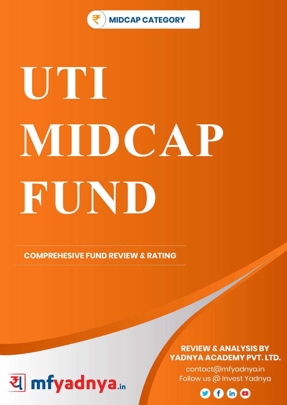 This e-book offers a comprehensive mutual fund review of UTI Mid Cap Fund. It reviews the fund's return, ratio, allocation etc. ✔ Detailed Mutual Fund Analysis ✔ Latest Research Reports