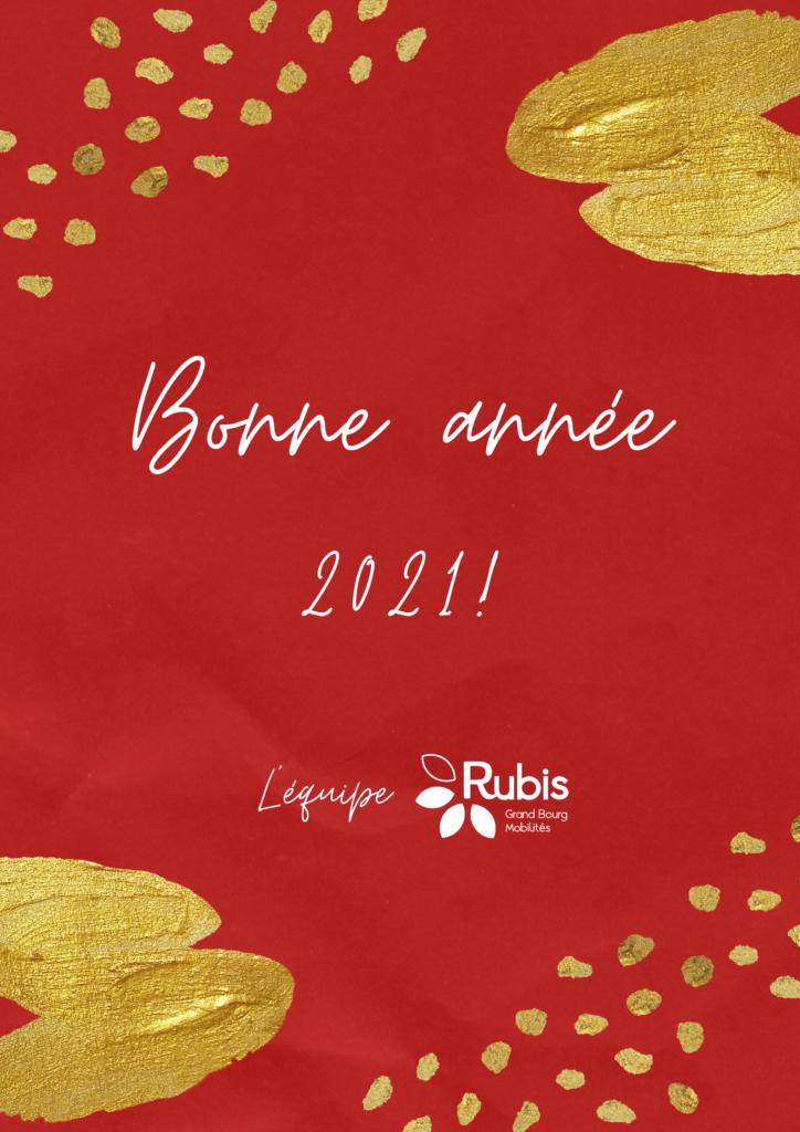 Bonne année 2021 ! Le réseau Rubis