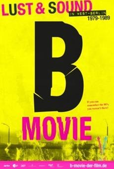 B-Filmi: Batı Berlin'de Şehvet ve Müzik 1979-1989