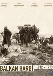 Balkan Harbi 1912-1913