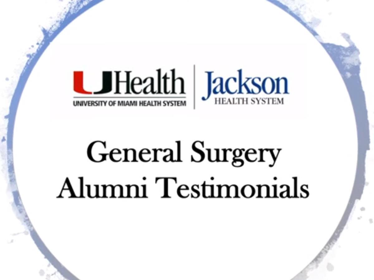 UHealth and Jackson logos, General Surgery Alumni Testimonials