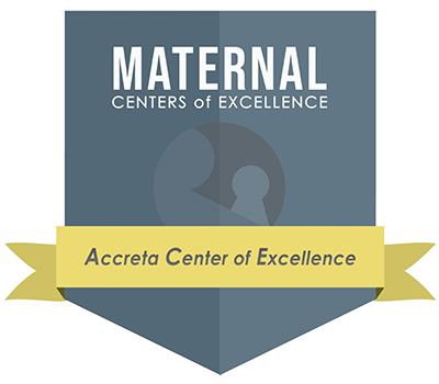 Seal that reads Maternal Centers of Excellence Accreta Center of Excellence