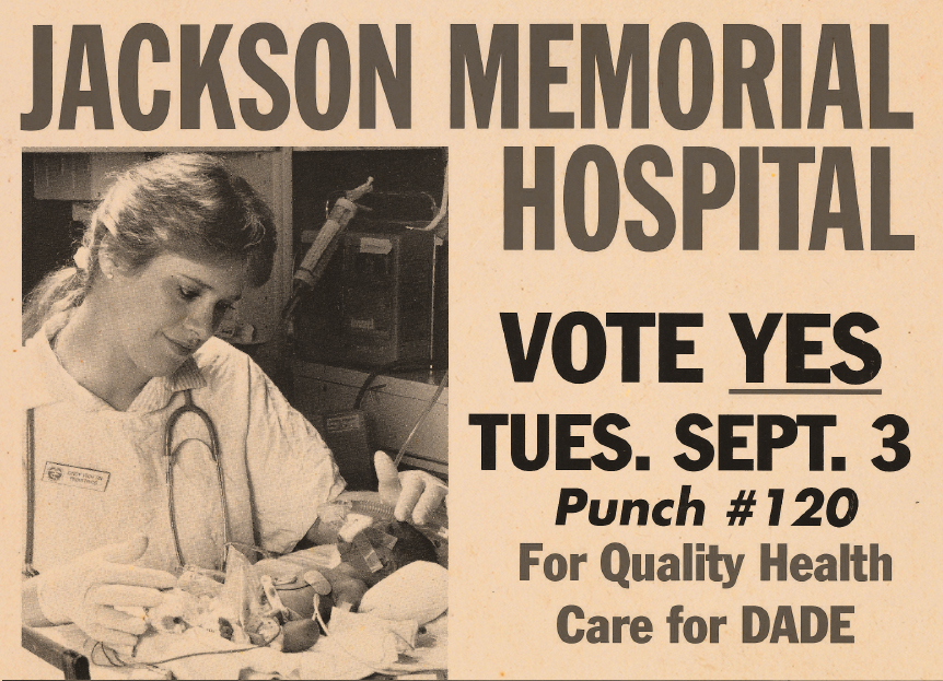 Old clipping of a nurse and baby that says Jackson Memorial Hospital Vote Yes, Tuesday. Sept. 3, Punch #120 for quality health care for Dade
