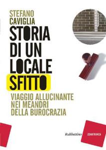 Stefano Caviglia Storia di un Locale Sfitto