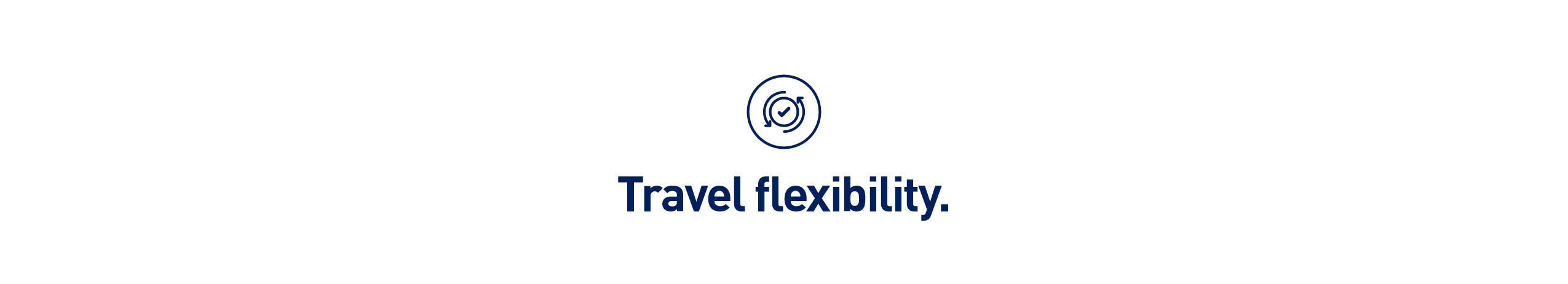 travel flexibility