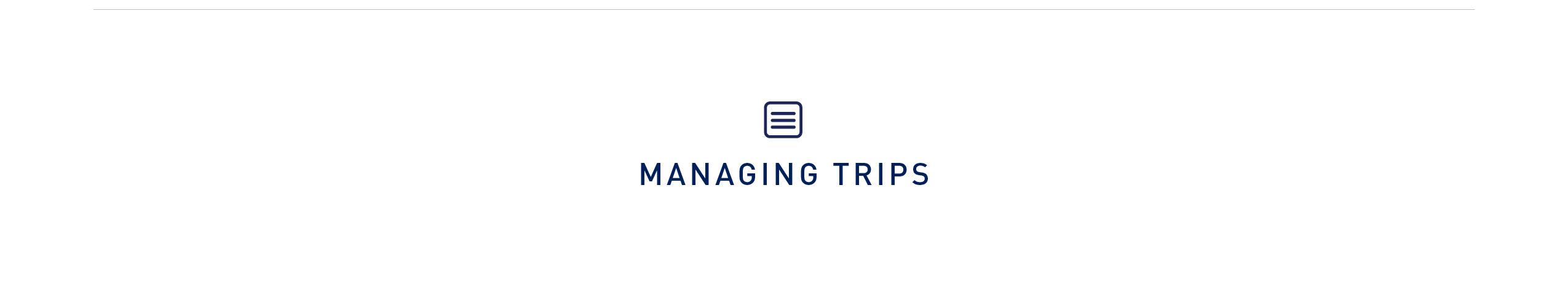 Managing trips