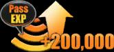 + 200,000 Pass Exp