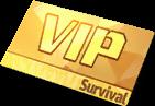 Survival VIP Pass
