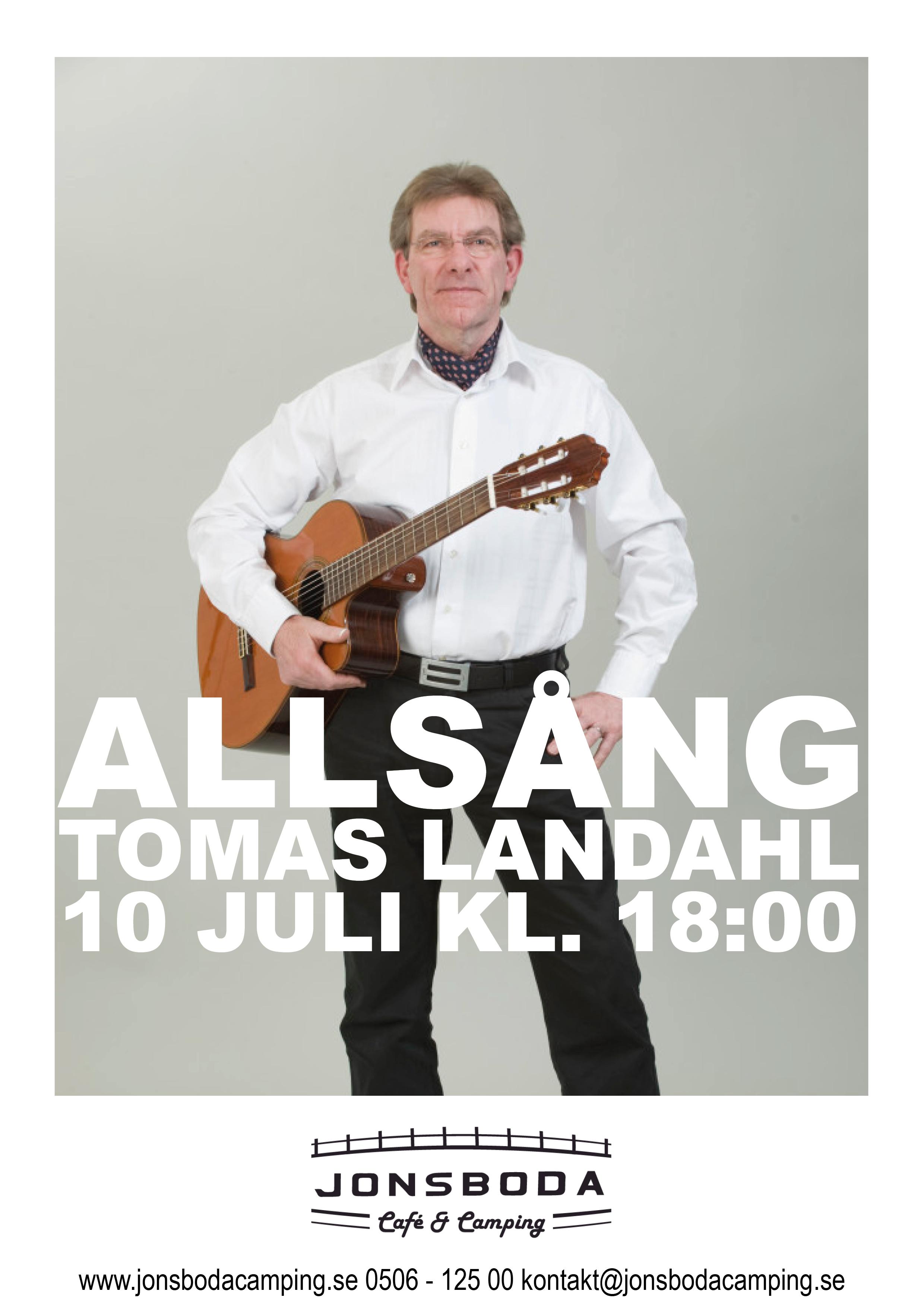 Tomas Landahl uppträder och leder allsång i Jonsboda 10 juli.