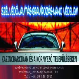 Szelvedojavitas-gravirozás-nano Autóüveg, szélvédő javítás Felsőtelekes Kazincbarcika