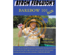 Gateway DVD Byron Ferguson's Barebow 101 Plus!