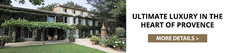 Ultimate Luxury in The Heart of Provence