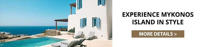 Experience Mykonos Island in Style