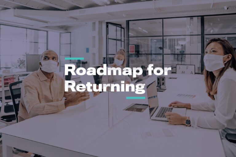 Roadmap for returning