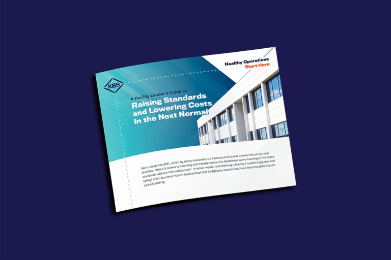 A Facility Leader's Guide to Raising Standards and Lowering Costs in the Next Normal
