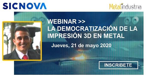 Finalizado >> LA DEMOCRATIZACIÓN DE LA IMPRESIÓN 3D EN METAL