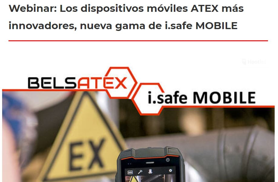 Webinar: Los dispositivos móviles ATEX más innovadores, nueva gama de i.safe MOBILE