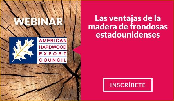 Las ventajas de la madera de frondosas estadounidenses - 3ª edición - webinar de American Hardwood Council - AHEC