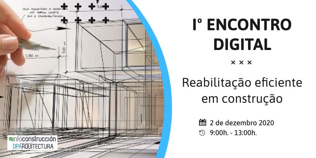 Encontro digital de reabilitacao eficiente em construcao - webinar profesional construcción portugal