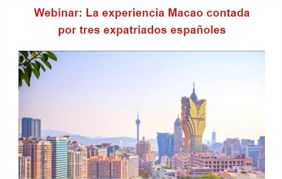 La experiencia Macao contada por tres expatriados españoles -webinar profesional