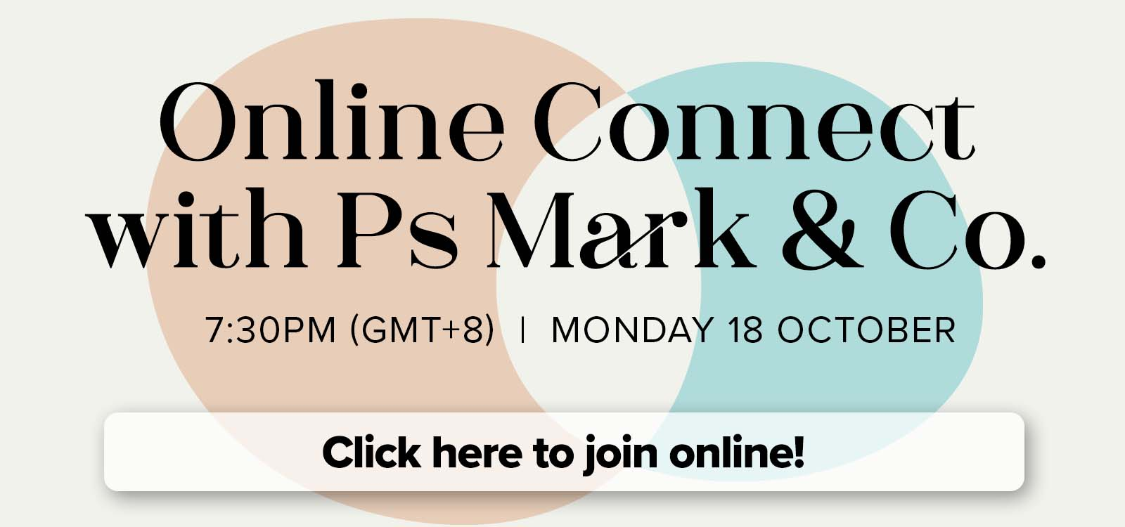Click here to join Online Connect with Ps. Mark & Co.!