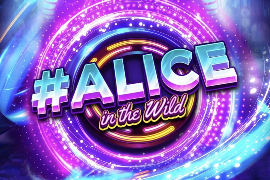 #Alice in the Wild