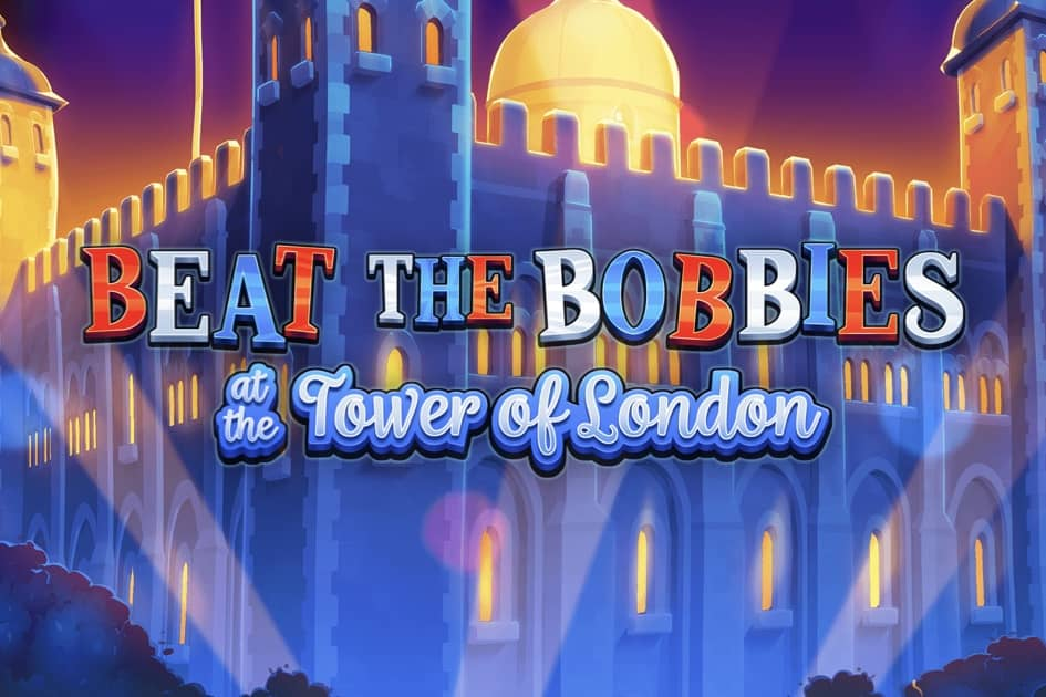 Beat the Bobbies at the Tower of London